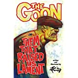 The Goon: Volume 12: Them That Raised Us Lament (Goon (Numbered))