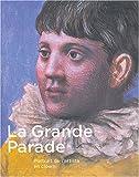 echange, troc Jean Clair, Didier Ottinger, Ann Thomas, Sophie Basch, Collectif - La Grande Parade : Portrait de l'artiste en clown