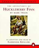 The Adventures of Huckleberry Finn (Children's Classics)