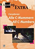 img - for Aqualog Extra: Corydoras - All C-Numbers (English and German Edition) book / textbook / text book