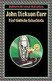 Fünf tödliche Schachteln. - John Dickson Carr, John Dickson Carr, Karl-Hermann Schneider