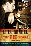 img - for Luis Bu uel: The Red Years, 1929-1939 (Wisconsin Film Studies) book / textbook / text book