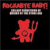 echange, troc Rockabye Baby - Queens of the Stone Age Lullaby Renditions