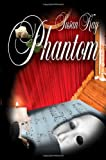 Phantom (1933626003) by Kay, Susan