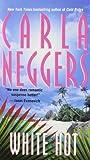 White Hot (Pocket Books Romance) (0671567705) by Neggers, Carla