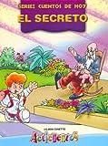 Secreto, El - Cuentos de Hoy (Spanish Edition)