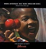 """Afficher """"Mon Afrique du Sud arc-en-ciel"""""""