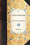 Notes on New York (Travel in America) (142900469X) by Green, Frank