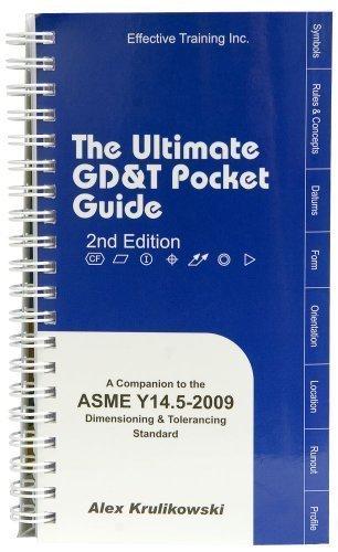 Ultimate GD&T Pocket Guide: Based on ASME Y14.5-2009...