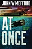img - for AT Once (An Alex Troutt Thriller, Book 3) (Volume 3) book / textbook / text book