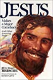 Jesus Makes a Major Comeback: And Other Amazing Feats (Baker Interactive Books for Lively Education) (080104197X) by Briscoe, Jill