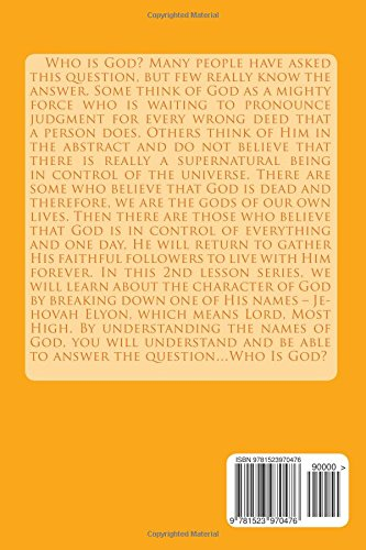 Who is God? Jehovah Elyon...Lord, Most High: Bible Lesson 2: Volume 2