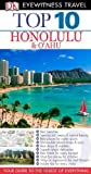 DK DK Eyewitness Top 10 Travel Guide: Honolulu & O'ahu