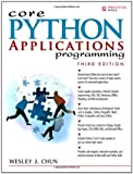 Core Python Applications Programming, 3rd Edition