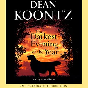 The Darkest Evening of the Year | [Dean Koontz]