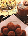 Cooking With Chocolate And Coffee: Ov...