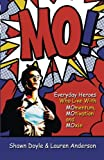 img - for MO!: Live with Momentum, Motivation, and Moxie book / textbook / text book