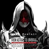 From Astral to Umbral ~FINAL FANTASY XIV: BAND & PIANO Arrangement Album~ ��Blu-ray Disc Music��