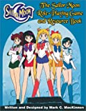 Sailor Moon Role-Playing Game and Resource Book