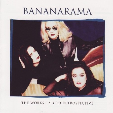 Bananarama - The Works - Zortam Music