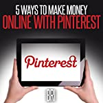 5 Ways to Make Money Online with Pinterest: How to Make Money Online |  Bri
