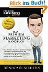 Das Premium Marketing Handbuch