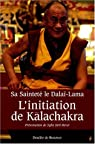 L'Initiation de Kalachakra : Pour la paix dans le monde