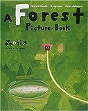 森の絵本 対訳版 A Forest Picture-Book (講談社の創作絵本)