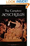 The Complete Aeschylus Volume I: The...