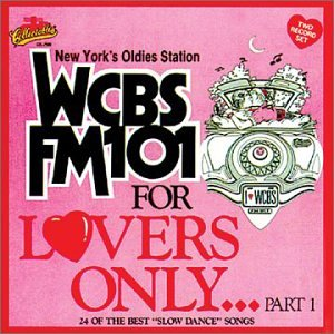 The Capris - WCBS FM 101 - For Lovers Only Vol. 1 [US-Import] - Zortam Music