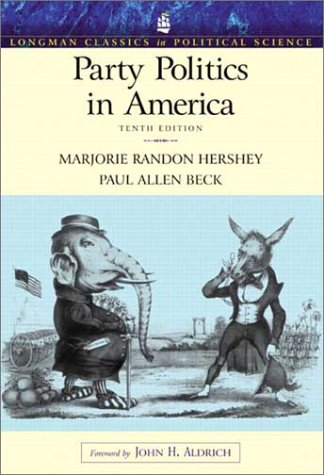 Image for Party Politics in America (Longman Classics Series), 10th Edition
