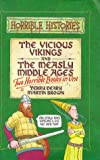 Terry Deary The Vicious Vikings: AND The Measly Middle Ages (Horrible Histories Collections)