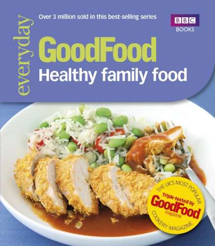 Good Food: Healthy Family Food