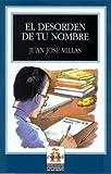 El desorden de tu nombre. Leer en espanol, Nivel 3. (Lernmaterialien)