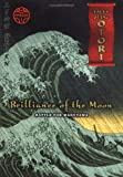 Brilliance of the Moon, Episode 1: Battle for Maruyama (Tales of the Otori, Book 3) (0142406236) by Hearn, Lian