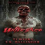 Unfleshed | TJ Weeks,S.K. Ballinger