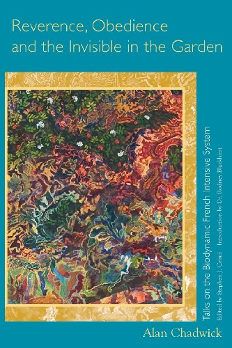 Download Free Reverence, Obedience and the Invisible in the Garden