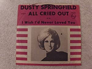 Amazon Com Dusty Springfield All Cried Out I Wish I D