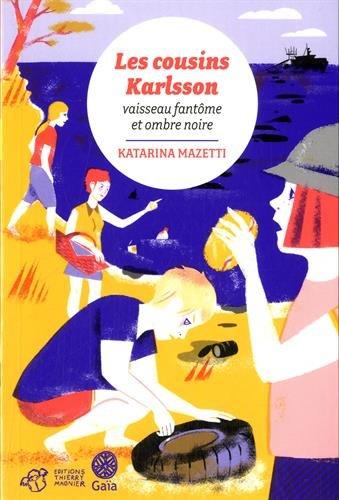 Les cousins Karlsson 5 : Vaisseau fantôme et ombre noire