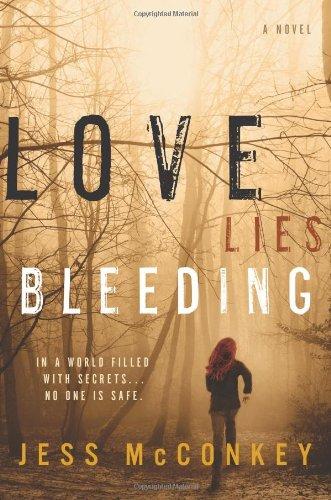 Love Lies Bleeding: A Novel front-435674