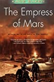 The Empress of Mars (0765325519) by Baker, Kage