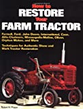 How to Restore Your Farm Tractor (Motorbooks Workshop)