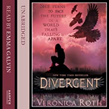 Divergent: (Divergent, Book 1) (       UNABRIDGED) by Veronica Roth Narrated by Emma Galvin