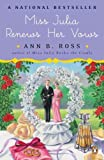 Miss Julia Renews Her Vows (Miss Julia, Book 11) (0143118560) by Ross, Ann B.