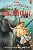 Great American Elephant Chase (0140370145) by Cross, Gillian