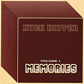 HUGH HOPPER Memories / Franglo Band