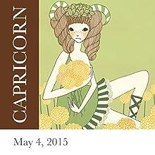 Capricorn: May 4, 2015  by Tali Edut, Ophira Edut Narrated by Lesa Wilson