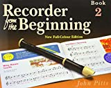 Recorder from the Beginning - Book 2: Full Color Edition (Bk. 2)
