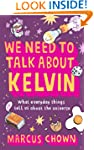 We Need to Talk About Kelvin: What ev...
