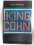 King Cohn - The Life and Times of Harry Cohn